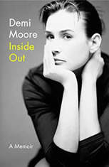 Inside Out A Memoir, Demi Moore