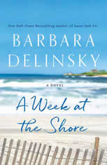 A Week at the Shore A Novel, Barbara Delinsky