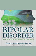 Bipolar Disorder: A Guide for Patients and Families, 3rd Edition