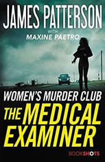 The Medical Examiner A Women's Murder Club Story, James Patterson