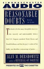 Reasonable Doubts: The O.J. Simpson Case and the Criminal Justice System