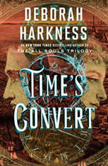 Time's Convert A Novel, Deborah Harkness