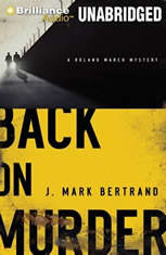 Back on Murder: A Roland March Mystery