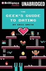 The Geek's Guide to Dating - Audiobook Download