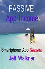 Passive App Income -an internet marketers smartphone app income secrets - Audiobook Download