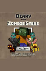 Diary of a Minecraft Zombie Steve Book 5: Scare School (An Unofficial Minecraft Diary Book)