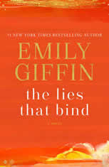 The Lies That Bind A Novel, Emily Giffin
