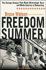 a book review of freedom summer the savage season of 1964 that made mississippi burn and made americ All about reviews: freedom summer: the savage season that made mississippi burn and made america a democracy by bruce watson librarything is a cataloging and social networking site for booklovers.