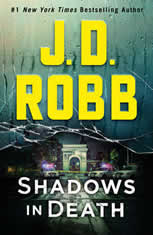 Shadows in Death An Eve Dallas Novel (In Death, Book 51), J. D. Robb