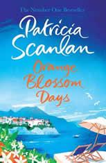 Orange Blossom Days A Novel, Patricia Scanlan
