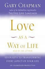 Love as a Way of Life: Seven Keys to Transforming Every Aspect of Your Life - Audio Book Download