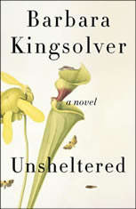 Unsheltered A Novel, Barbara Kingsolver