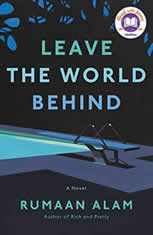 Leave the World Behind A Novel, Rumaan Alam