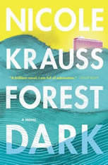 Forest Dark A Novel, Nicole Krauss