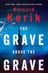 Grave Above the Grave, The, Bernard Kerik
