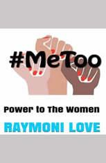 #METOO: Power to The Women