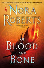 Of Blood and Bone, Nora Roberts