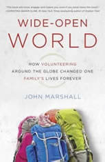 Wide-Open World: How Volunteering Around the Globe Changed One Family's Lives Forever - Audiobook Download