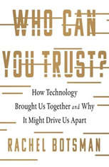 Who Can You Trust?: How Technology Brought Us Together and Why It Might Drive Us Apart - Audiobook Download