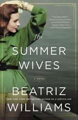 The Summer Wives A Novel, Beatriz Williams