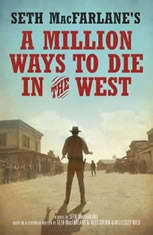 Seth MacFarlane's A Million Ways to Die in the West: A Novel - Audiobook Download