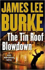 The Tin Roof Blowdown: A Dave Robichauex Novel