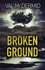 Broken Ground, Val McDermid