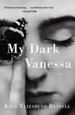 My Dark Vanessa A Novel, Kate Elizabeth Russell