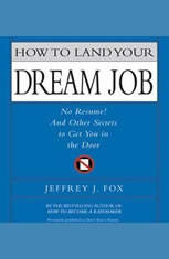 How to Land Your Dream Job: No Resume! And Other Secrets to Get You in the Doo - Audiobook Download