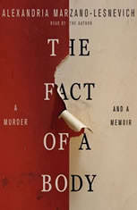 The Fact of a Body A Murder and a Memoir, Alexandria Marzano-Lesnevich