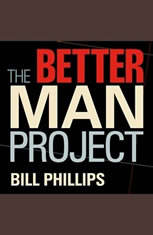 The Better Man Project: 2,476 Tips and Techniques That Will Flatten Your Belly, Sharpen Your Mind, and Keep You Healthy and Ha