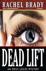 Dead Lift: An Emily Locke Mystery, Book 2