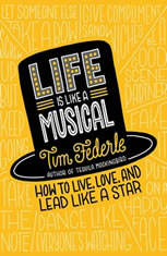Life Is Like a Musical: How to Live, Love, and Lead Like a Star - Audiobook Download