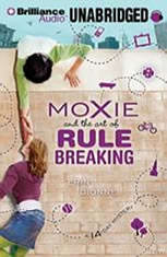 Moxie and the Art of Rule Breaking: A 14-Day Mystery