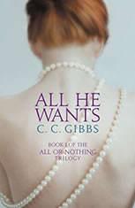 All He Wants, C. C. Gibbs