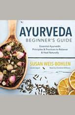 Ayurveda and Rejuvenation
