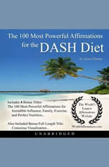 The 100 Most Powerful Affirmations the DASH Diet