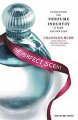 The Perfect Scent: A Year Inside the Perfume Industry in Paris and New York - Audiobook Download