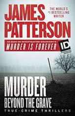 Murder Beyond the Grave, James Patterson