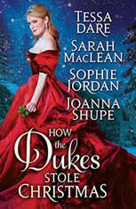 How the Dukes Stole Christmas A Holiday Romance Anthology, Tessa Dare