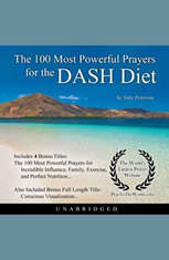 The 100 Most Powerful Prayers the DASH Diet