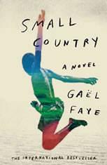 Small Country A Novel, GaA«l Faye