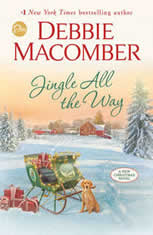 Jingle All the Way A Novel, Debbie Macomber