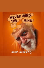Never Mind the Mind - Audiobook Download