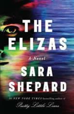 The Elizas A Novel, Sara Shepard