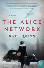 The Alice Network A Novel, Kate Quinn