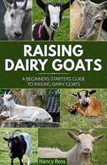 Raising Dairy Goats: A Beginners Starters Guide to Raising Dairy Goats - Audiobook Download