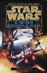 Star Wars: X-Wing: Starfighters of Adumar: Book 9