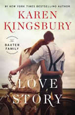 Love Story A Novel, Karen Kingsbury
