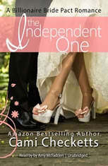 The Independent One: A Billionaire Bride Pact Romance - Audiobook Download